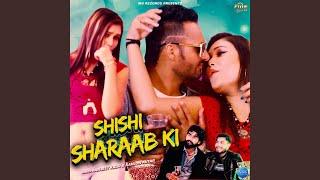 Shishi Sharaab Ki
