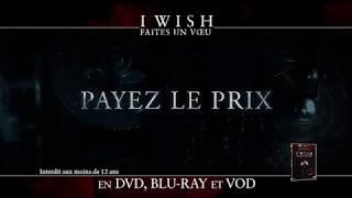 I WISH - FAITES UN VOEU - SPOT DVD 1
