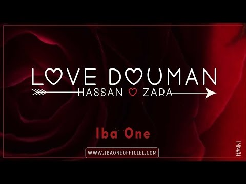 Iba One - Love douman (Hassan & Zara)