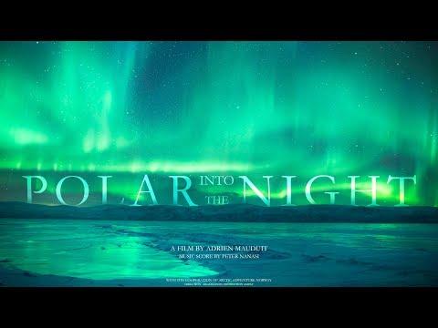 INTO THE POLAR NIGHT - 4K