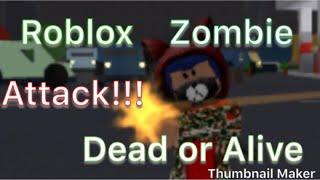 Roblox (Zombie Attack!) 💀 or 😇