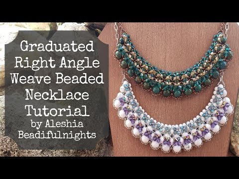 Graduated Right Angle Weave Beaded Necklace Tutorial