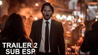 John Wick 2: Un Nuevo Día Para Matar - Trailer 2 Subtitulado Español Latino 2017