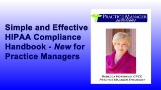 Simple and Effective HIPAA Security Compliance Handbook -New for Practice Managers!