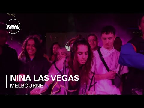 Nina Las Vegas Boiler Room Melbourne DJ Set Mp3