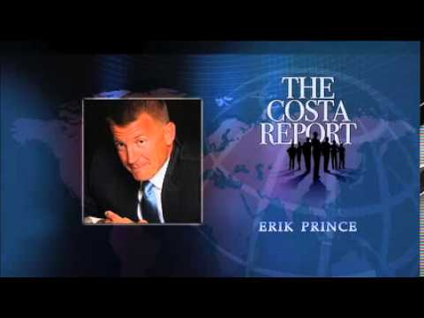 Erik Prince - The Costa Report - February 6, 2014
