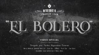 "MATAMBA - ""EL BOLERO"" (Video Oficial)"