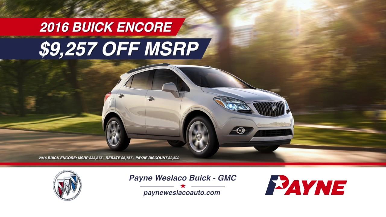Off MSRP On Buick Encore Payne Buick GMC Weslaco - Payne buick gmc