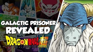 NEW ENEMY REVEALED! Dragon Ball Super Galactic Patrol Prisoner Arc Enemy