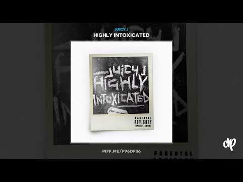 Juicy J - D'Usse & Ciroc ft. SmokePurpp (Prod by TM88) [Highly Intoxicated]