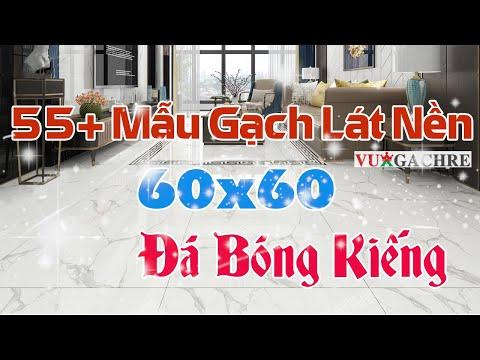 Top 55+ Mẫu Gạch Lát Nền Đá Bóng Kiếng 60x60 Giá Rẻ Tp.HCM & Miền Tây