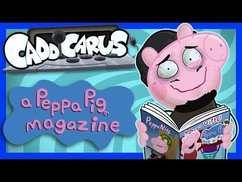 A Peppa Pig Magazine - Caddicarus