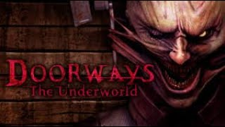 Doorways The Underworld Full Game Walkthrough / Complete Walkthrough HD