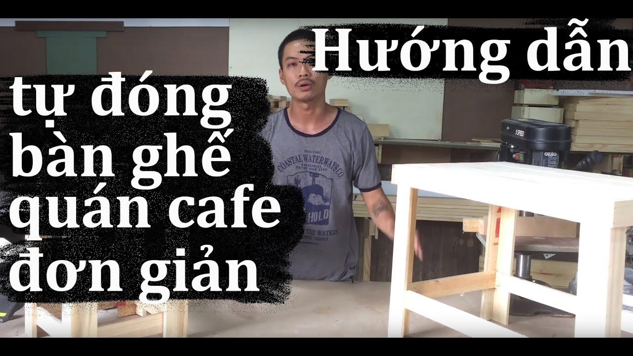 [Tân Sơn Hội] HƯỚNG DẪN LÀM MỘC | bàn ghế quán cafe bằng gỗ pallet đơn giản