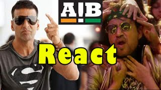 AIB: Akshay Kumar - REACTS On Irrfan Khan - Party All Night Video Song  !!!