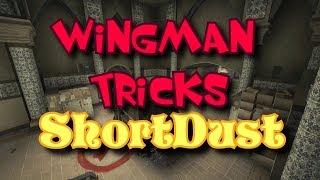 CSGO Wingman tricks   ShortDust