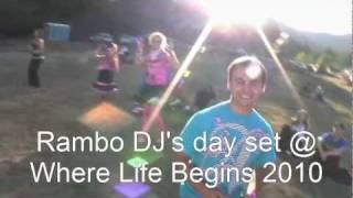 Rambo DJ @ Where Life Begins 2010
