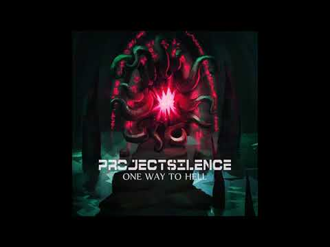 Project Silence - One Way to Hell (Single : 2013)