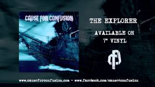 Cause For Confusion - The Explorer