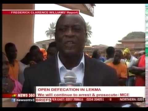 "News360 - ""Open defecation culprits will be arrested and prosecuted"" - LEKMA MCE"