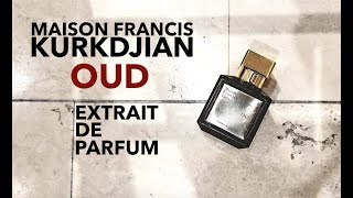 NEW | Kurkdjian Oud Extrait de Parfum Review
