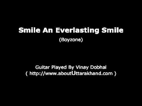 Smile An Everlasting Smile (Boyzone) - Guitar Instrumental By Vinay Dobhal