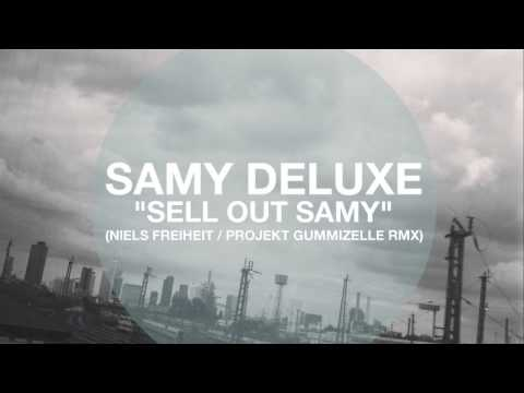 Samy Deluxe - Sell Out Samy (REMIX)