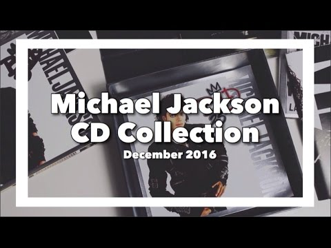 Michael Jackson CD Collection // December 2016