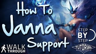 How To Play Support Janna - League of Legends Gameplay Guide with Runes, Masteries and Item Build