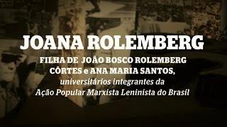 Filhos do Golpe: Joana Rolemberg