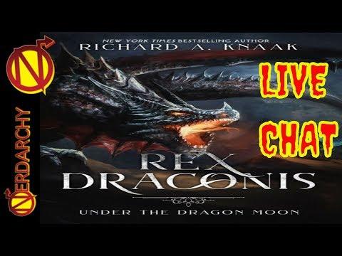 Richard A. Knaak's - REX Draconis RPG Setting- Nerdarchy Live Chat #197