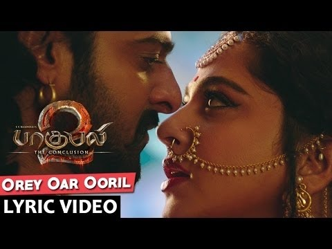 Orey Oar Ooril Lyrical Video Song || Baahubali 2 Tamil || Prabhas,Rana,Anushka Shetty,Tamannaah