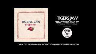 Watch Tigers Jaw I Envy Your Apathy video