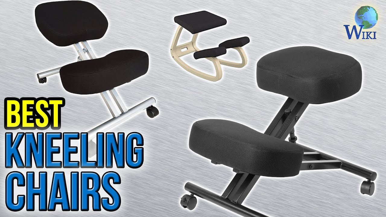 Best Kneeling Chair Discount Pub Table Chairs 7 2017 Youtube