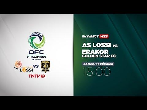 OFC CHAMPIONS LEAGUE - AS Lossi vs Erakor Golden Star FC