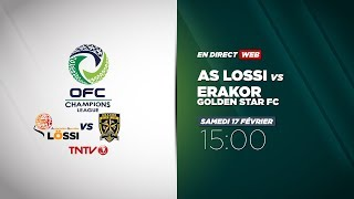 OFC CHAMPIONS LEAGUE - AS Lossi vs Erakor Golden Star FC