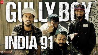 India 91 | Gully Boy | Ranveer Singh & Alia Bhatt | Viveick Rajagopalan