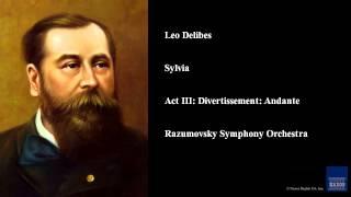 Leo Delibes, Sylvia, Act III: Divertissement: Andante
