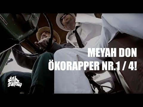 Meyah Don - Ökorapper Nr1  4 prod Keyza Soze