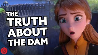 The TRUTH About The Dam In Frozen 2