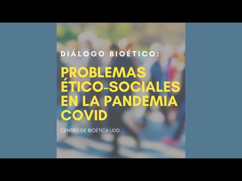 Diálogo Bioético: Problemas ético-sociales en la pandemia covid