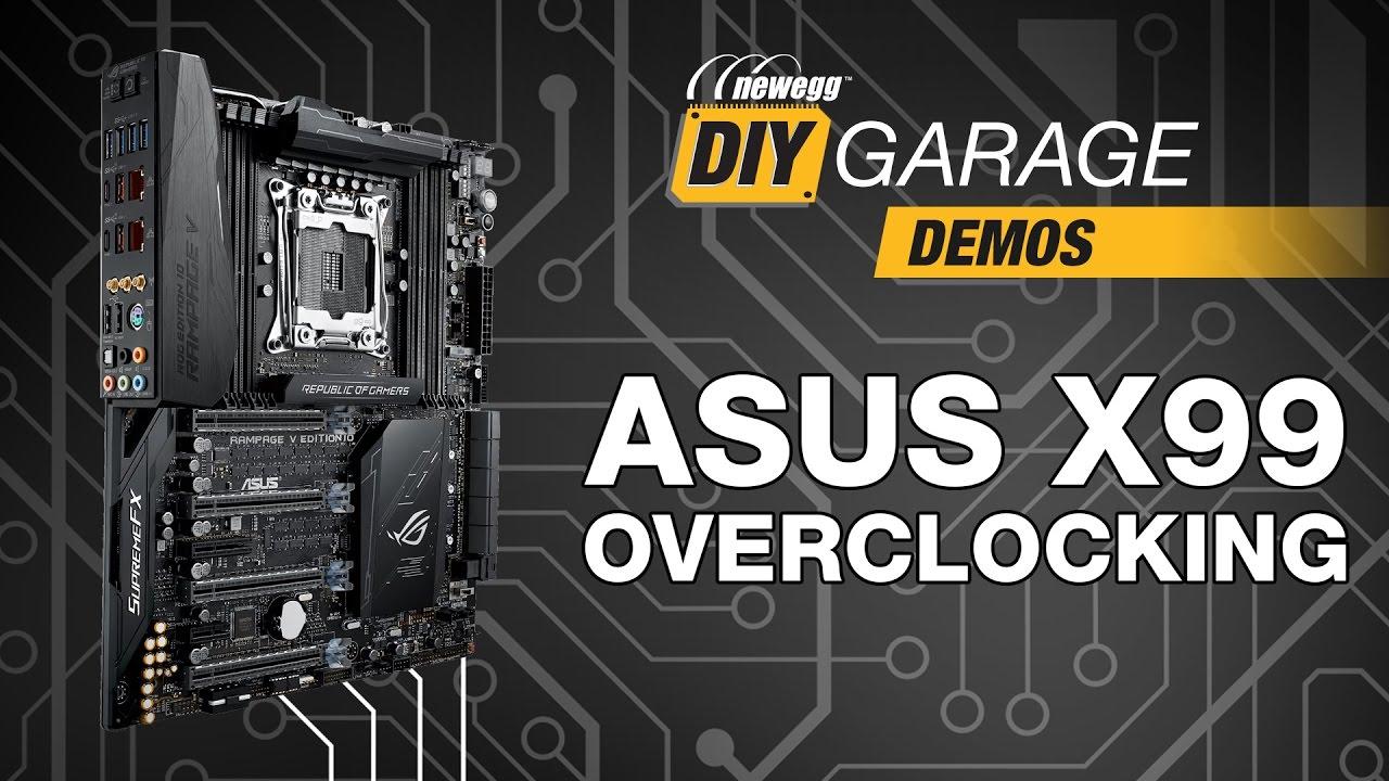 Newegg Diy Garage Asus X99 Overclocking Guide Manual Automatic Best Gaming Motherboard Diagram Youtube