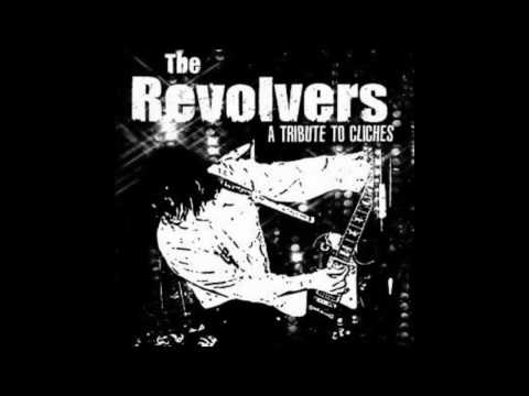 the revolvers - a tribute to cliches