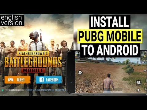 How-to Download PUBG Mobile (English Version) To Android Device In Any Country