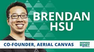 Brendan Hsu: How to Build Successful Cash-Flowing Businesses