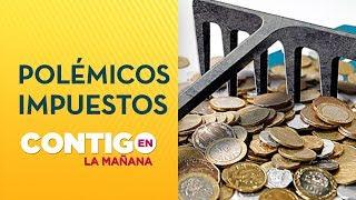 ¿Se necesita en Chile mayor impuesto a las grandes empresas? - Contigo en La Mañana
