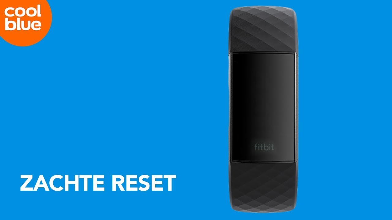 Reset your Fitbit Charge 3 - Coolblue - Before 23:59