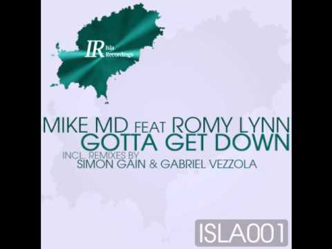 Mike MD ft. Romy Lynn - Gotta Get Down (Original Extended)