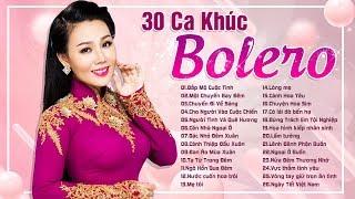 Lưu Ánh Loan 30 Ca Khúc Bolero Hay Để Đời - Tuyển Tập Bolero Lưu Ánh Loan 2019