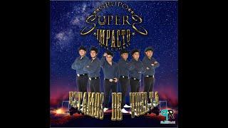 "Grupo Súper Impacto De La Cumbia - ""Mix La Puntada / Son Cosas Del Amor"" (AUDIO OFICIAL) 2018"